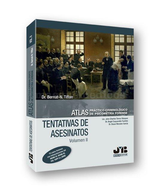 Atlas Práctico Criminológico de Psicometria Forense VII - Dr. Bernat-N. Tiffon