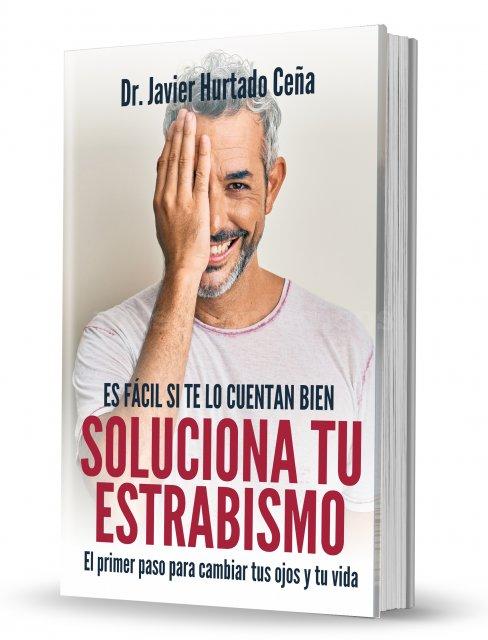 Libro: Soluciona tu estrabismo - Fco. Javier Hurtado Ceña
