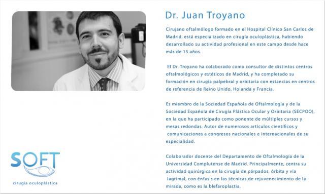 Dr. Juan Antonio Troyano - Soft Cirugía Oculoplástica