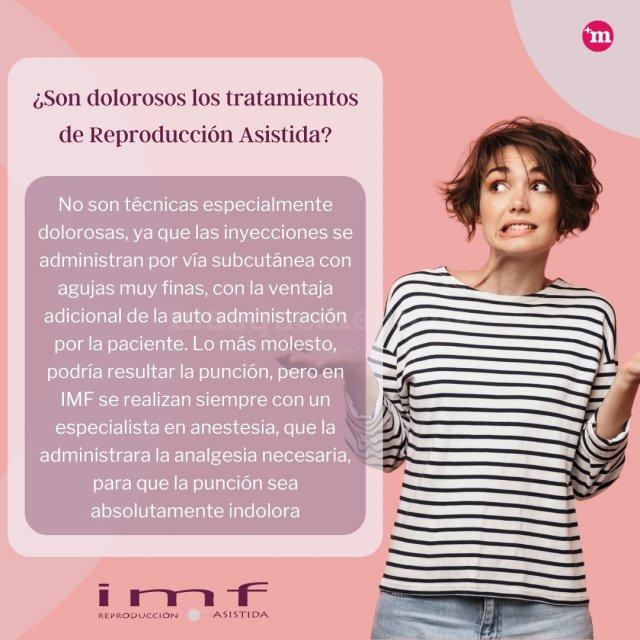 ¿Son dolorosos los tratamientos de Reproducción Asistida? - Instituto Madrileño de Fertilidad