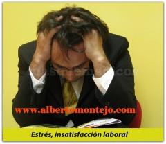 Insatisfacción laboral.  - Dr Luis Alberto Montejo
