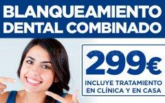 Promoción Blanqueamiento Dental Combinado - Clínica Dental Conde Duque